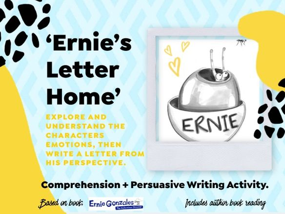 'Ernie's Letter' - Comprehension & Persuasive Writing activity + Understanding a Character. For KS2