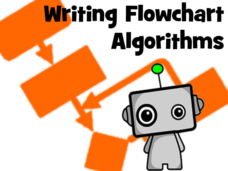 Writing Flowchart Algorithms