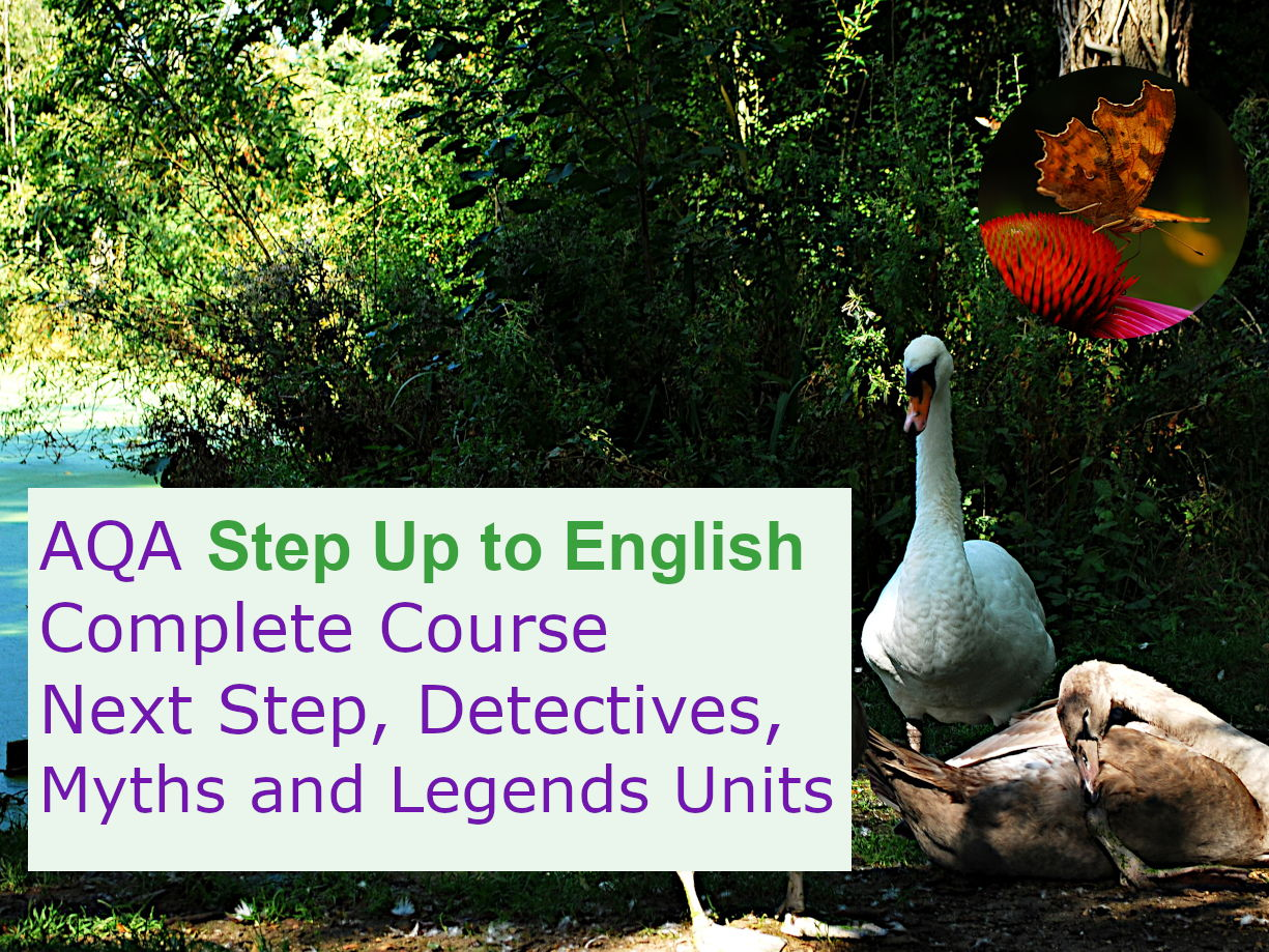 AQA Step Up to English: Complete Course (Next Step, Detectives, Myths and Legends Units)