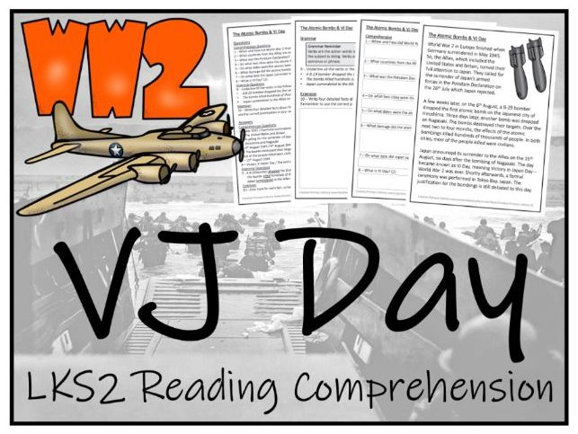 LKS2 Atomic Bombs & VJ Day Reading Comprehension Activity