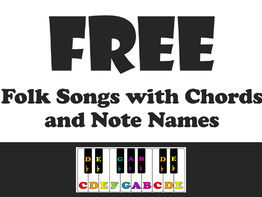 FREE Folk Songs: Note Names and Chords