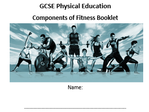 GSCE and Non GCSE (core) PE Component of Fitness workbooks