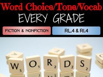 Reading Standard 4: Word Choice and Tone