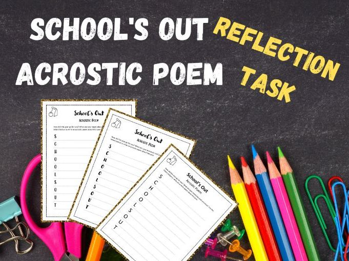 Summer | School's Out Acrostic Poem | KS2 and KS3 | Reflection