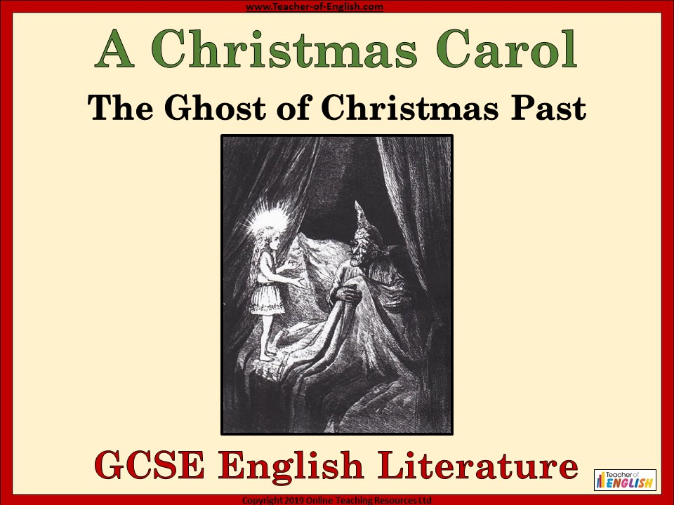 A Christmas Carol - The Ghost of Christmas Past