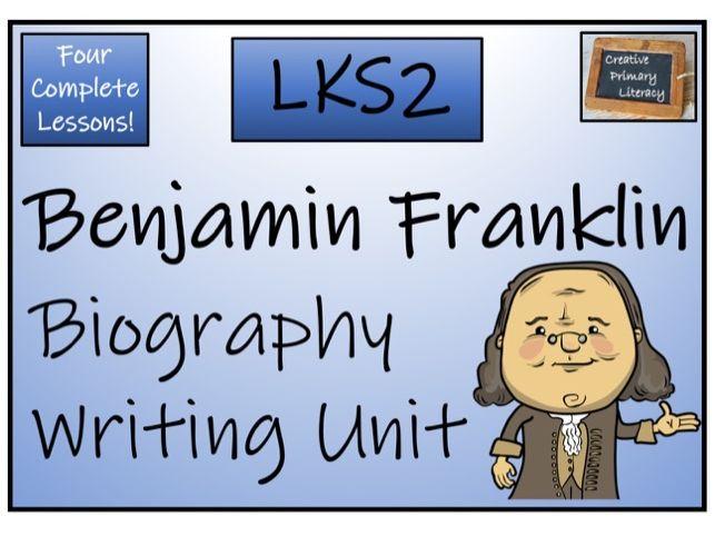 LKS2 History - Benjamin Franklin Biography Writing Activity