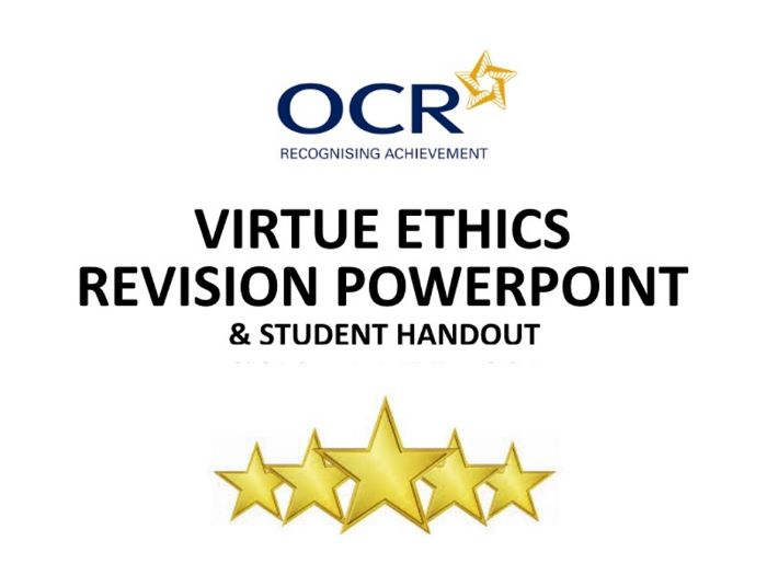 OCR Ethics Virtue Ethics Revision PowerPoint and Notes