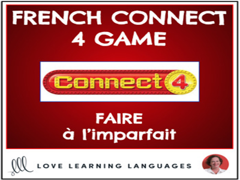French Connect 4 Game - FAIRE - Imperfect Tense