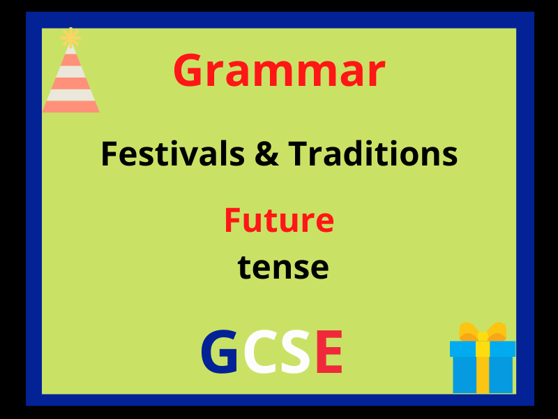 French future tense - festivals traditions