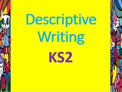 Descriptive Writing KS2