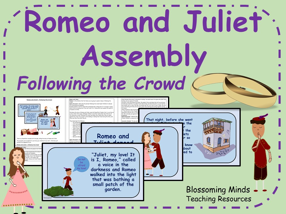 Romeo and Juliet Assembly - Following the Crowd Theme (Shakespeare)