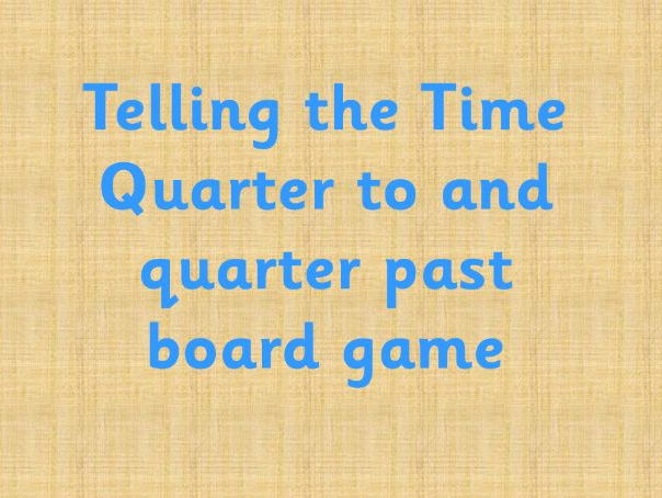 Quarter to and quarter past time board game