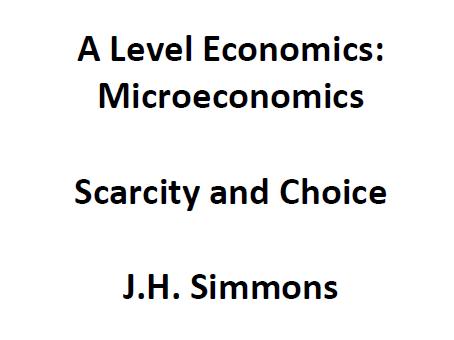 Microeconomics: Scarcity and Choice