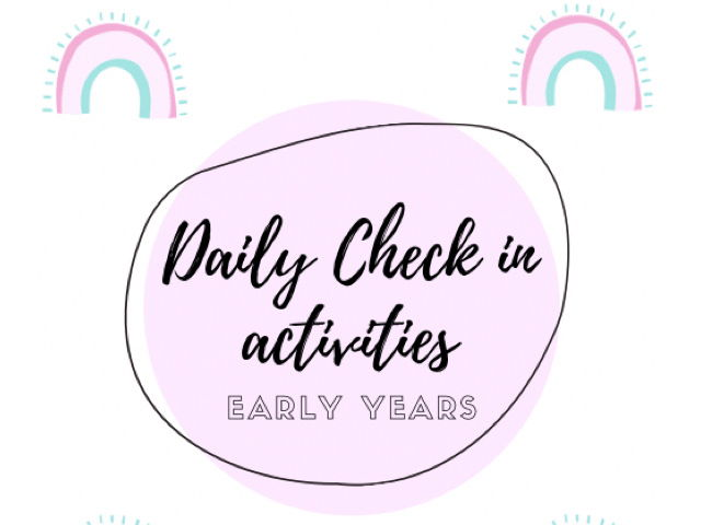 Home Learning - Daily Check in Activities