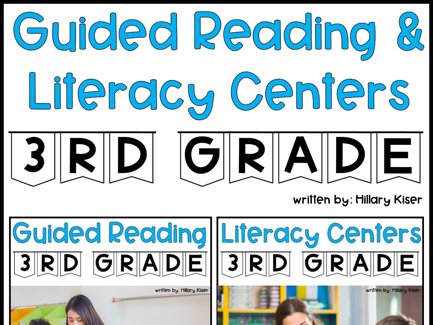 Guided Reading and Literacy Centers: 3rd Grade