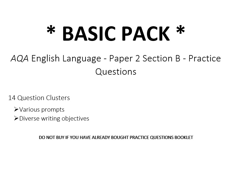 AQA English Language - Paper 2 Section B - Practice Questions *BASIC PACK* (Included w/ Booklets)