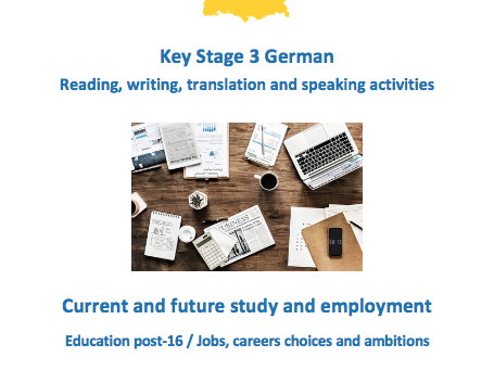 Key Stage 3 German – Work and future plans – New GCSE-style activities