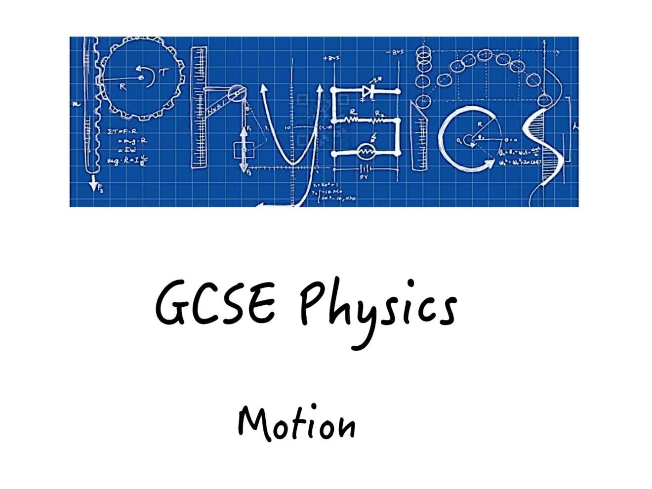 GCSE Motion Topic