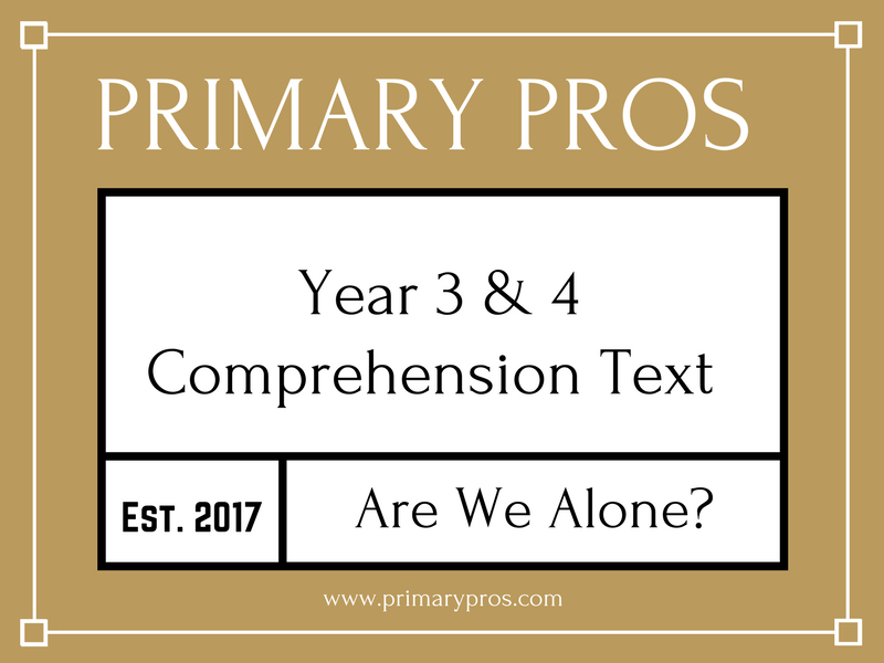 Year 3 & 4 Comprehension Text - Are We Alone?