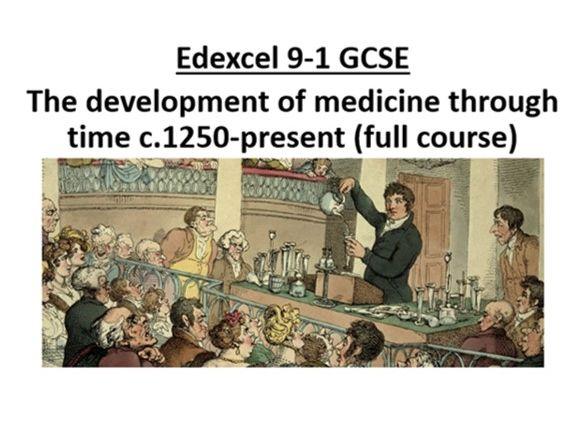 Edexcel 9-1 The development of medicine through time (full course)