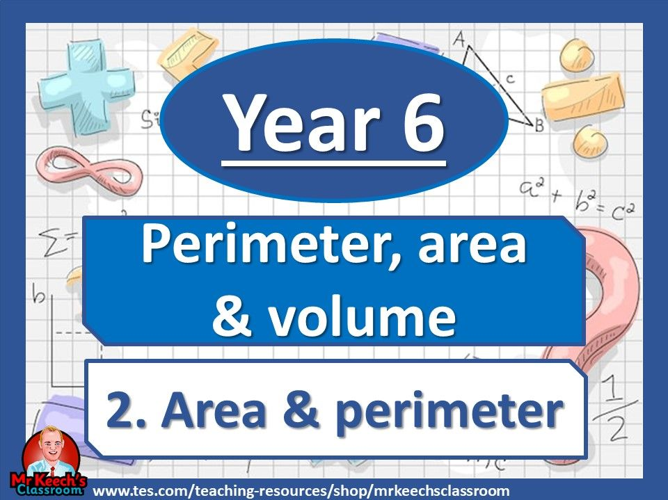 Year 6 - Perimeter, Area and Volume - Area and perimeter - White Rose Maths