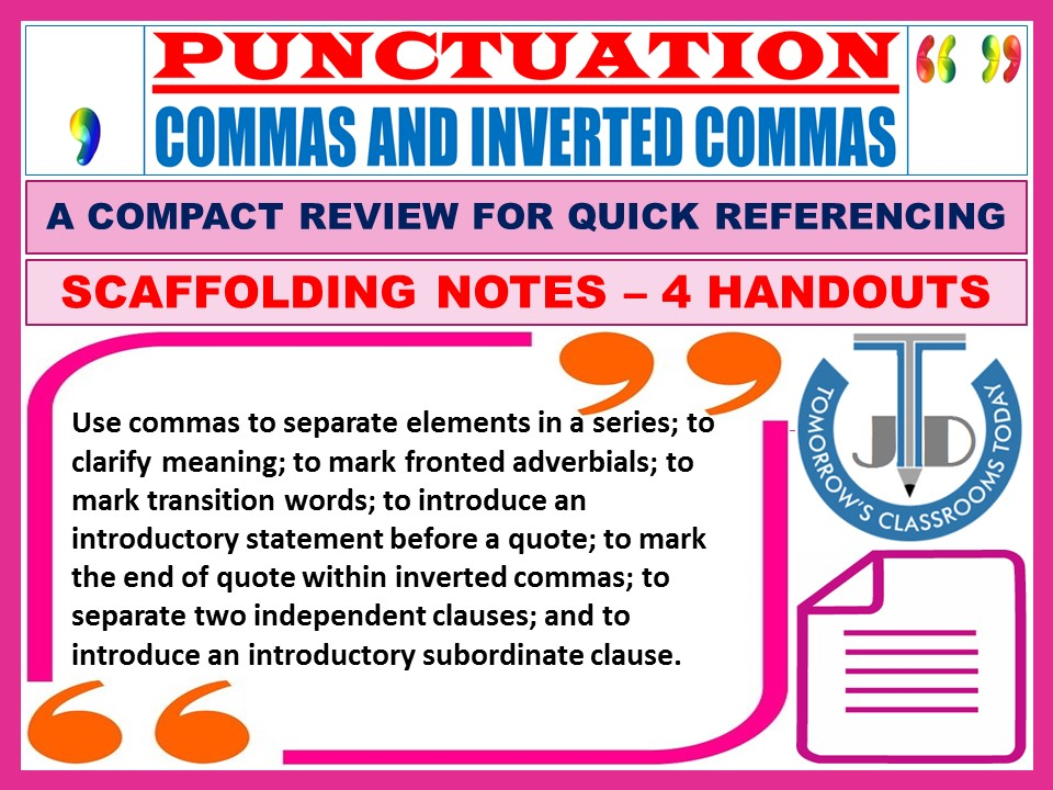 COMMAS AND INVERTED COMMAS - PUNCTUATION: SCAFFOLDING NOTES