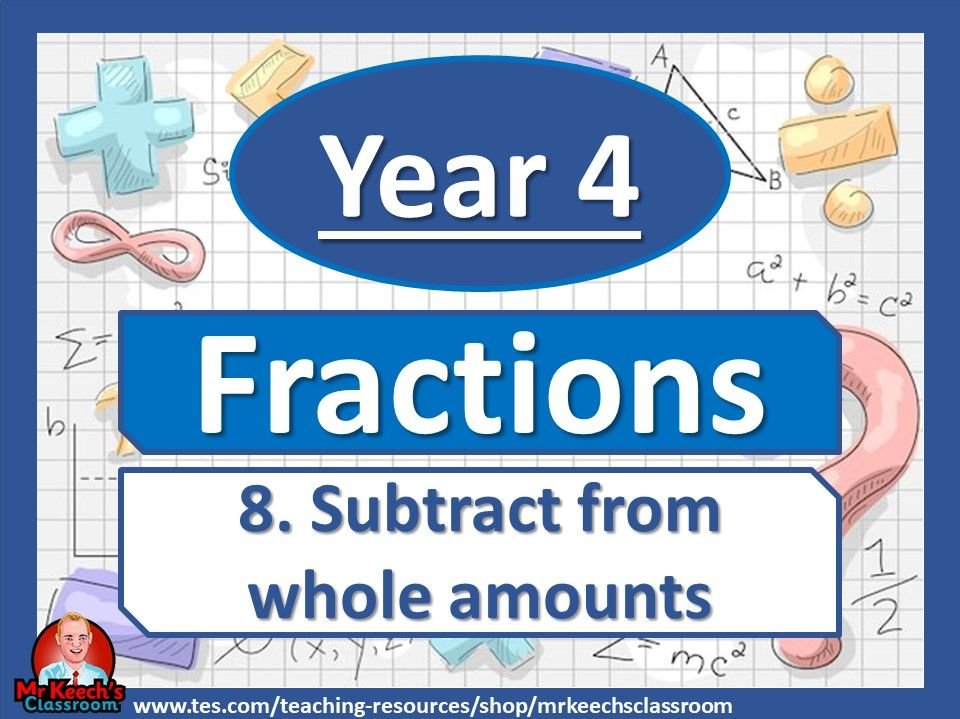 Year 4 – Fractions – Subtract from whole amounts - White Rose Maths