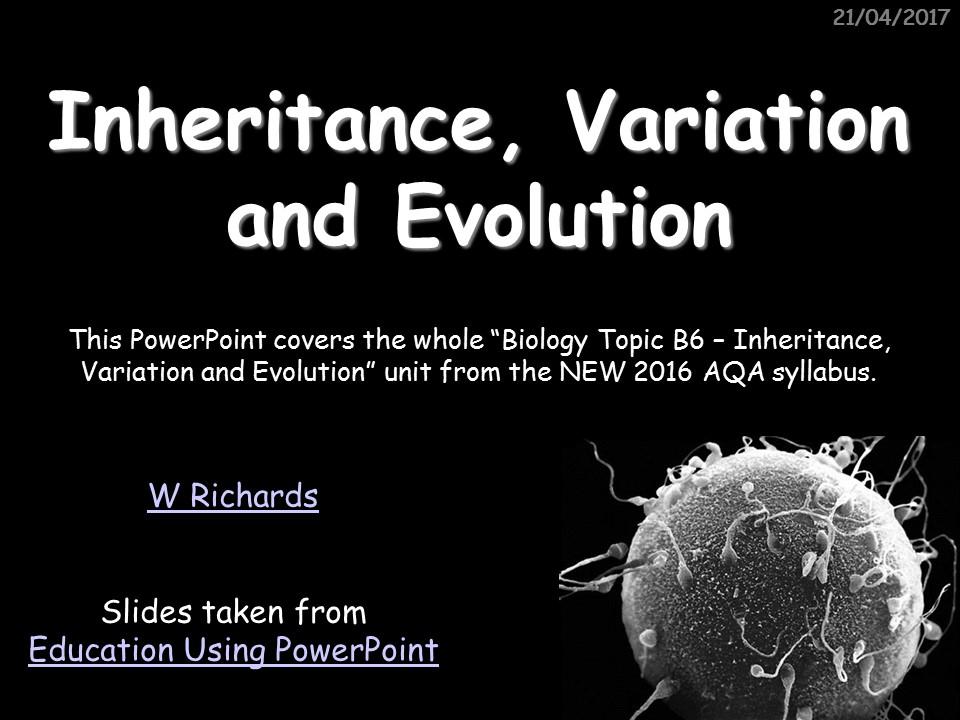 2016 AQA Biology topic 6 - Inheritance, Variation and Evolution