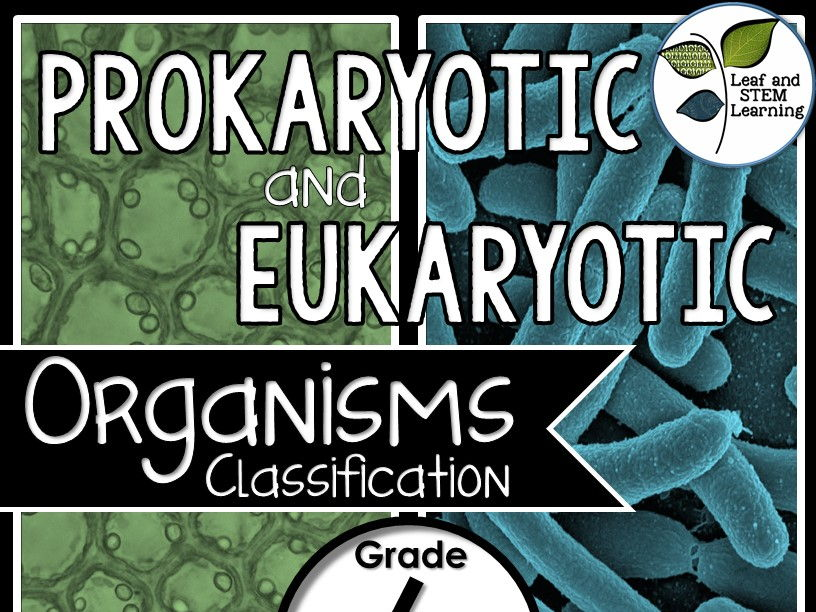 Prokaryotic and Eukaryotic Organisms Science Center and Assessment