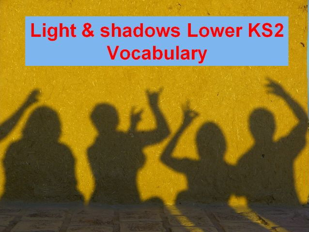 Shadows - Game, Vocabulary and Visual Story Prompts + 31 Fun Teaching Activities For The Classroom