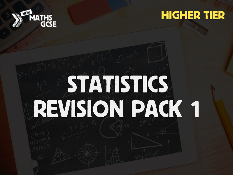 Statistics & Probability Revision Pack 1 (Higher Tier)