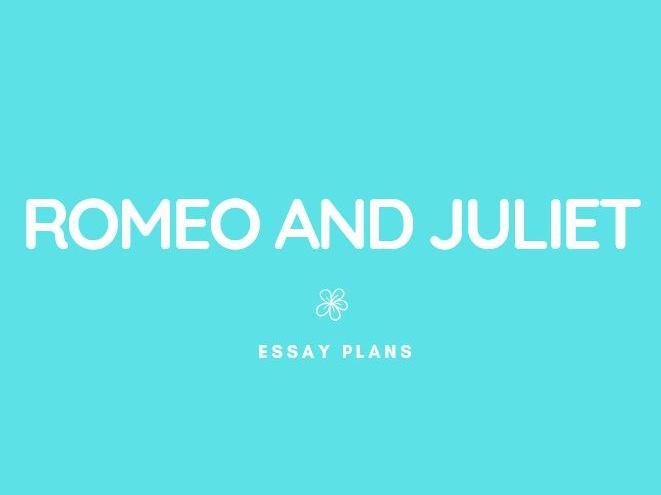 GCSE English Lit: Romeo + Juliet Essays