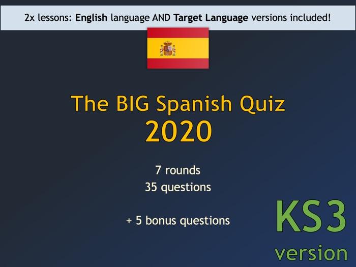 The BIG Spanish Quiz 2020 (KS3 version)