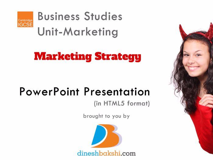 Marketing Strategy - IGCSE Business Studies