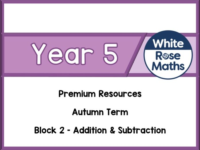 Year 5 - Addition & Subtraction