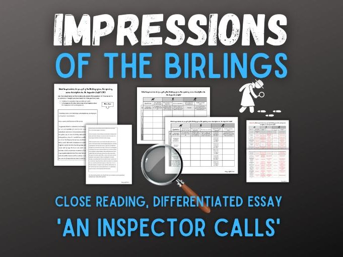 An Inspector Calls   Birlings   Impressions   Essay Question   Close Reading