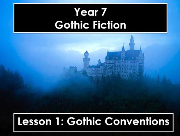 Gothic Fiction: Year 7 Scheme of Work
