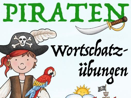 PIRATEN - Wortschatz Grundschule DAF / Deutsch Primary school stories German