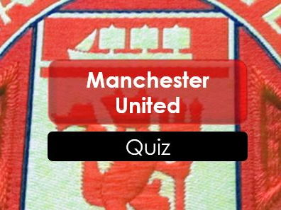 Football: Manchester United: Quiz
