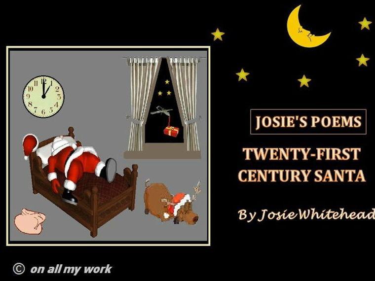 TWENTY-FIRST CENTURY SANTA  - Poem byJosie Whitehead