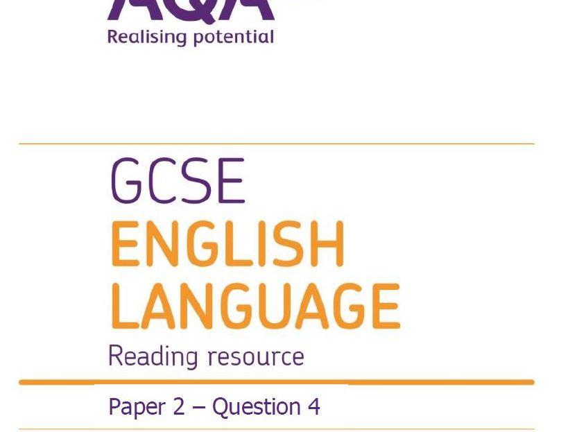 AQA (9-1) GCSE English Language Paper 2 Q4 questions