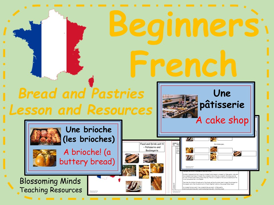 French lesson and resources - KS2 - Patisseries and Boulangeries (bread and pastries)