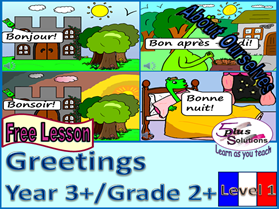 FREE PRIMARY FRENCH LESSON YEAR 3+/GRADE  2+: Greetings