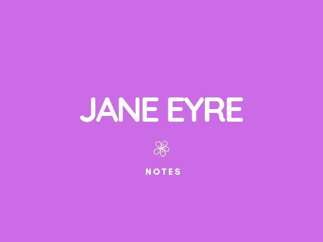GCSE English Lit: Jane Eyre Notes