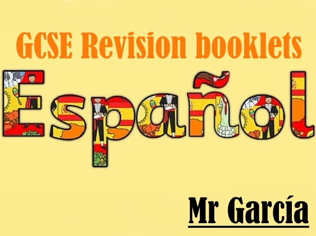 GCSE Spanish booklets 1-3 (F revision)