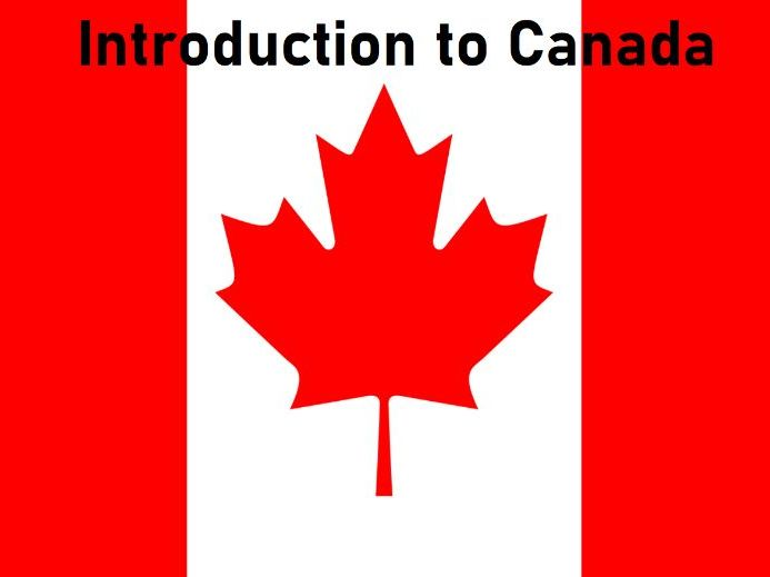 Introduction to Canada - Class Presentation - Grades K-1 - PowerPoint