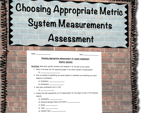 Choosing Appropriate Measurement of Length Assessment (Metric System)