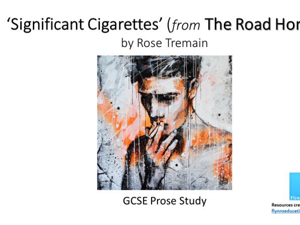 GCSE Prose Study: 'Significant Cigarettes' by Rose Tremain