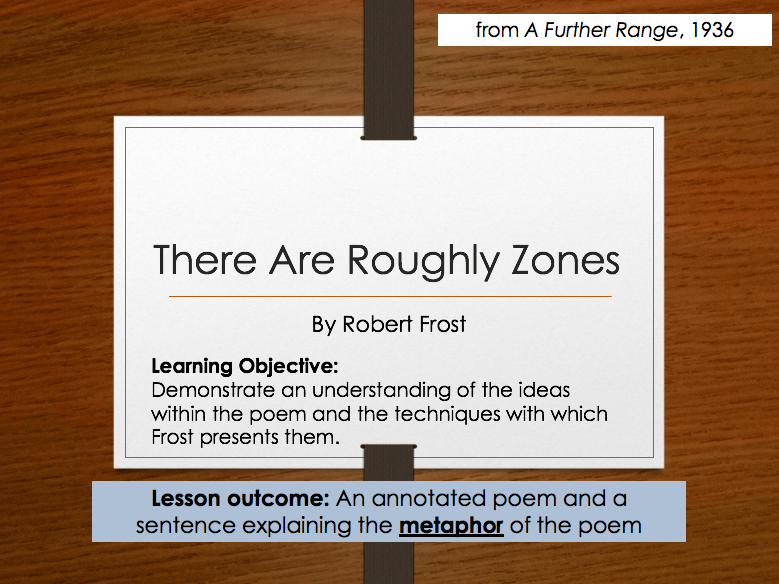 Robert Frost - There Are Roughly Zones