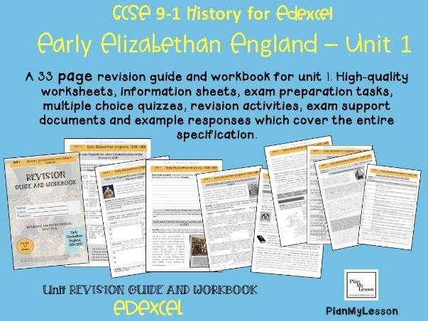 Edexcel 9-1 GCSE - Early Elizabethan England Unit 1 REVISION GUIDE & WORKBOOK